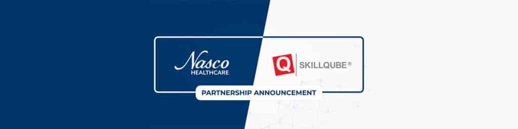 SKILLQUBE schließt globale strategische Partnerschaft mit NASCO Healthcare
